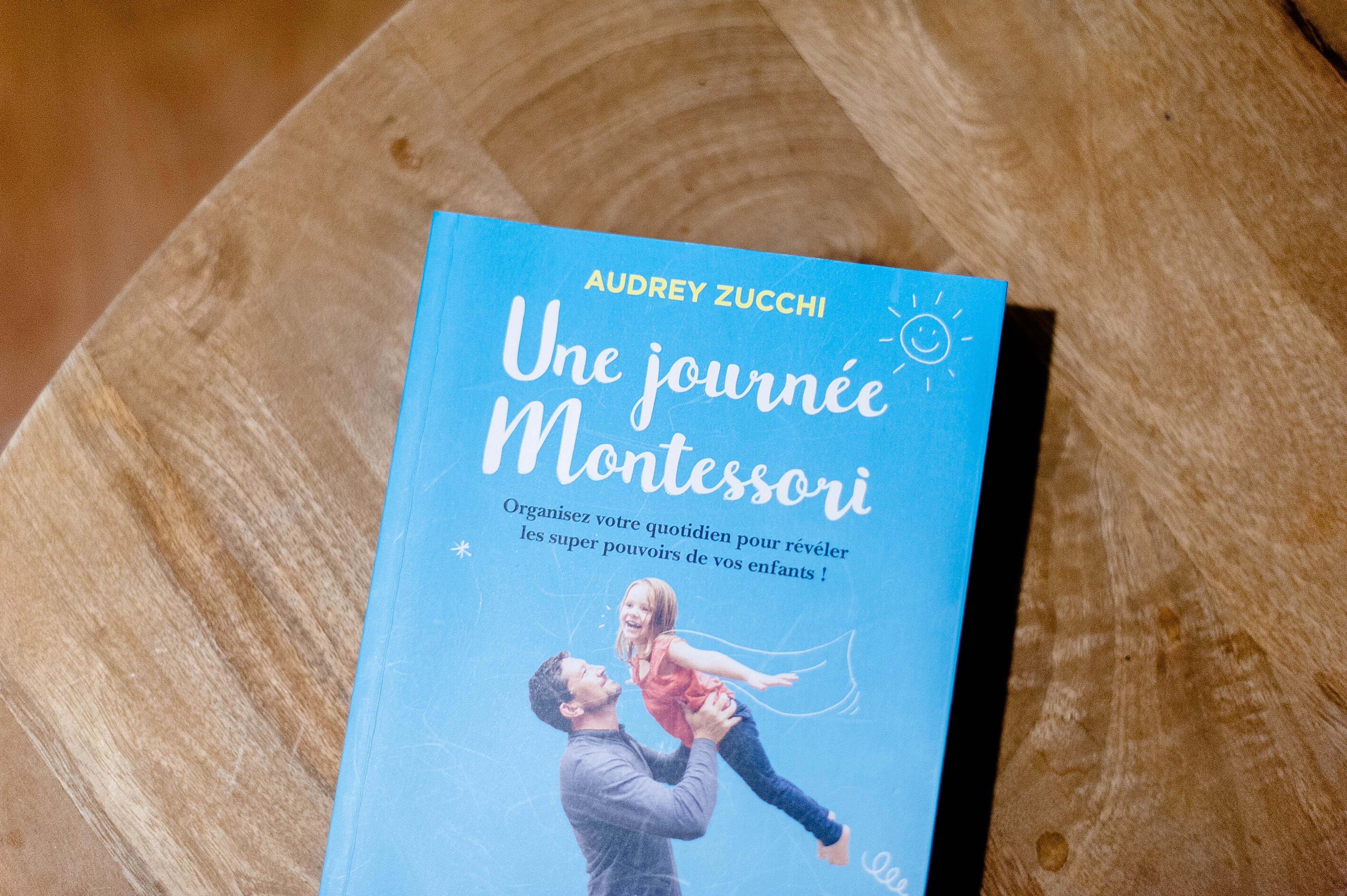 Une journée Montessori – Audrey Zucchi